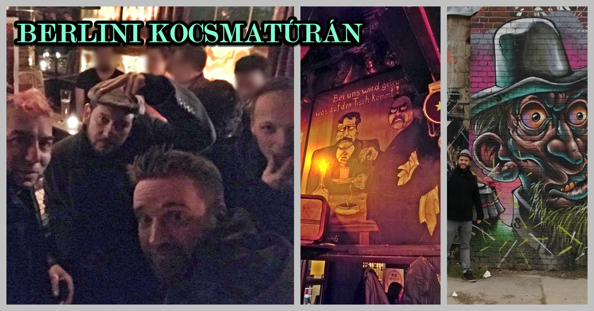 Berlini kocsmatúrán magyar kocsmárosokkal címlap - Kocsmaturista