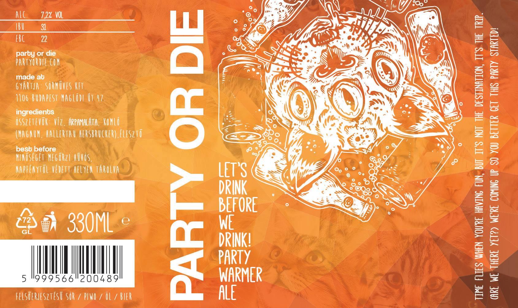 Party or Die sörgerillák: Let's Drink Before We Drink - Party Warmer Ale sör címke - Kocsmaturista