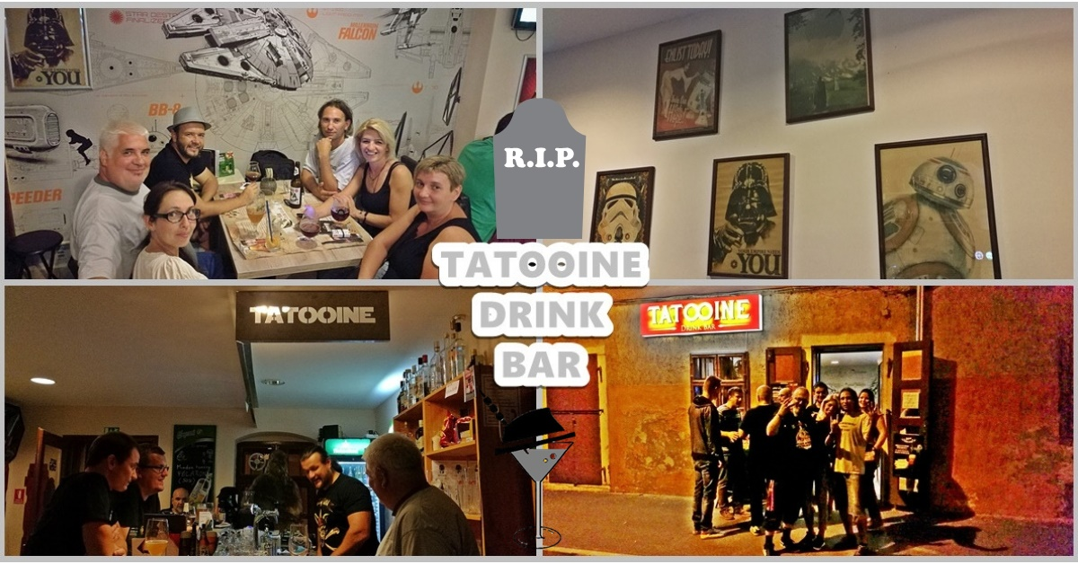 R.I.P. - Tatooine Drink Bar - Kocsmaturista