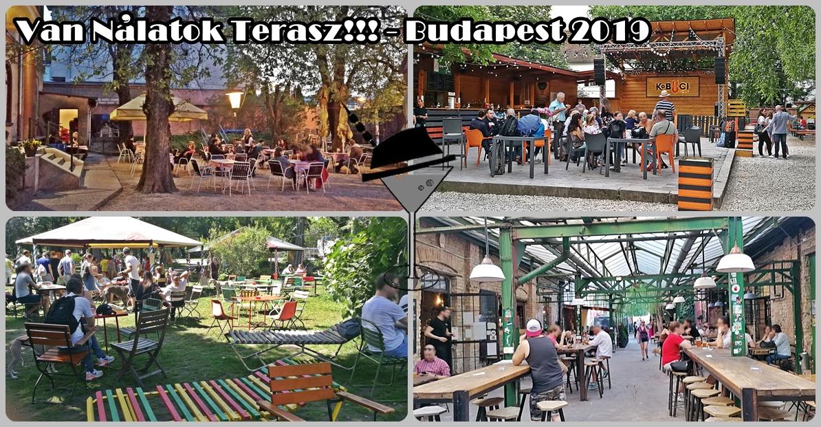 Van Nálatok Terasz!!! - Budapest 2019